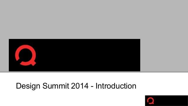 Design Summit 2014 - Introduction