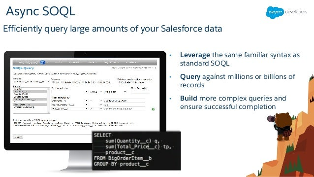 Manage Massive Datasets with Big Objects & Async SOQL