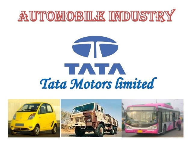 Brief Intro of TATA MOTORS World's today is fast paced, intermediate, world where people areasking for new answer mobilit...