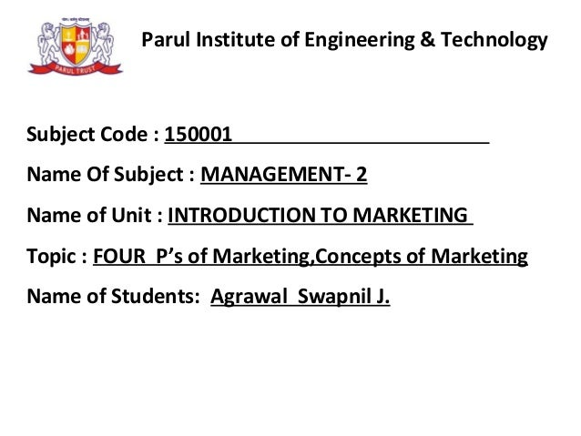Parul Institute of Engineering & Technology Subject Code : 150001 Name Of Subject : MANAGEMENT- 2 Name of Unit : INTRODUCT...