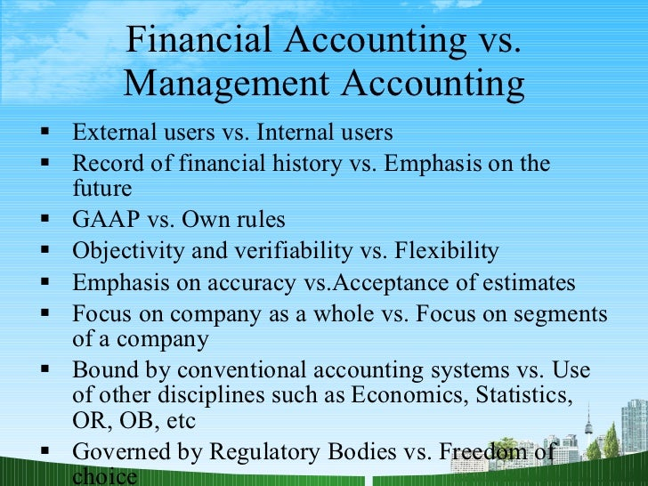 financial and management accounting vs Effective cost management and profitability analysis for the as is exemplified by cost accounting systems that are unable to profitability analysis for the financial services sector v effective cost management and profitability analysis for the financial services sector management and.