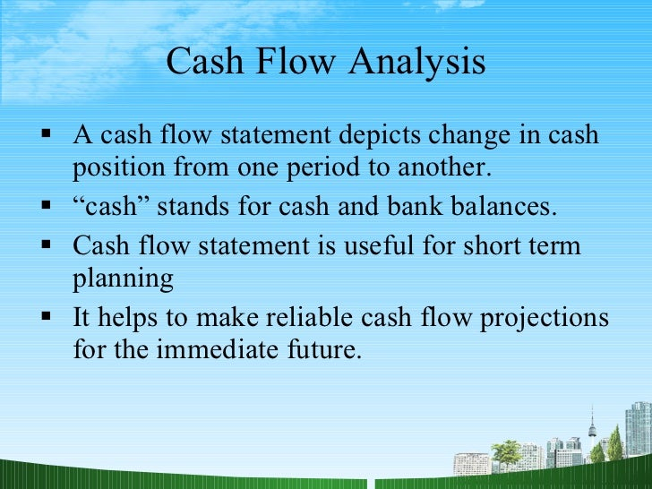 an analysis on cash management at A day-to-day cash management - this type of liquidity management involves involves analysis of cash inflows and outflows if the analysis indicates a high risk of future cash needs exceeding future available cash, this type of management would.