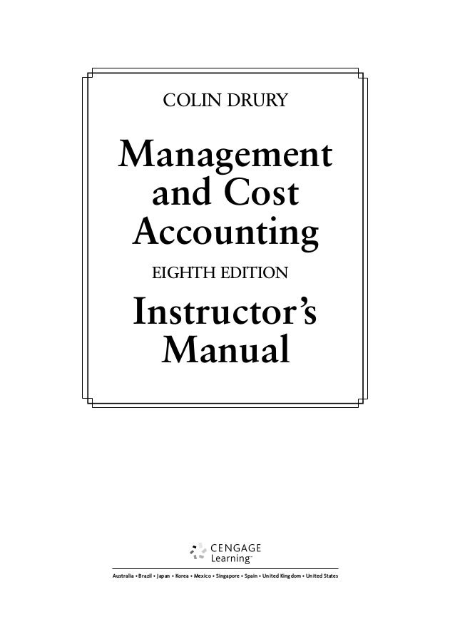 Management and Cost Accounting 8th Edition Drury Solutions