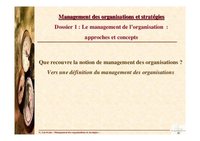 Management des organisations et stratégies               Dossier 1 : Le management de l'organisation :                    ...