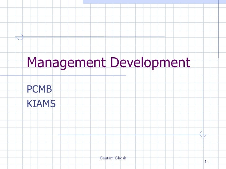 Management Development PCMB  KIAMS