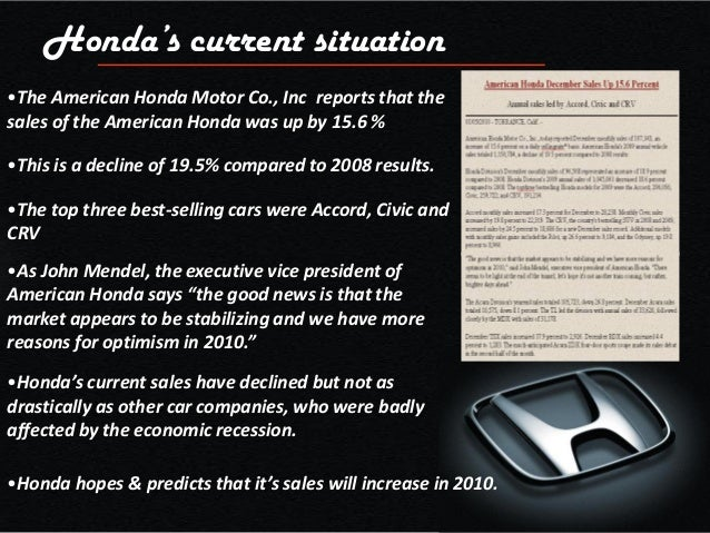 Hondas Current Situation OThe American Honda Motor Co