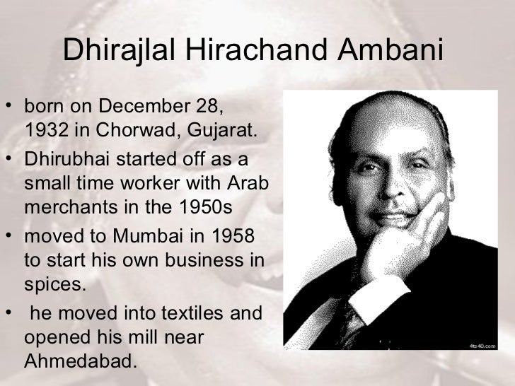 management lesson from dhirubhai ambani Sense of µdo it yourself¶ he does not wait for infrastructure to be created to support his operations9 great management lessons from dhirubhai ambani small men .