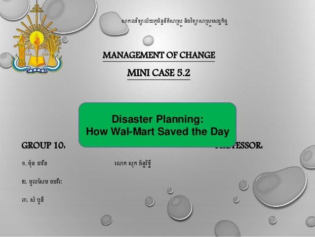 សាកលវិទ្យាល័យភូមិន្ទន្ីតិសាស្រ្ត ន្ិងវិទ្យាសាស្រ្តស្ដ្ឋកិច្ច MANAGEMENT OF CHANGE MINI CASE 5.2 GROUP 10: PROFESSOR: ១. ម៉...