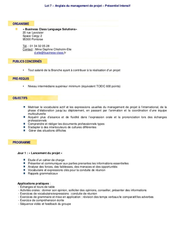 Lot 7 – Anglais du management de projet – Présentiel IntensifORGANISME      « Business Class Language Solutions»      20 r...