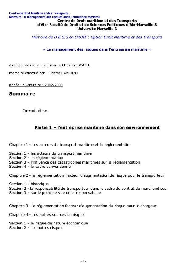 Centre de droit Maritime et des Transports Mémoire : le management des risques dans l'entreprise maritime - 1 - CCeennttrr...