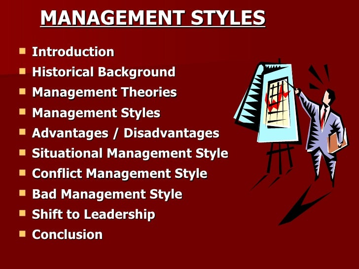 4 types of management styles Management styles managers have to perform many roles in an organization and how they handle various situations will depend on their style of management.
