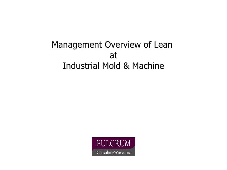 Management Overview of Lean  at Industrial Mold & Machine