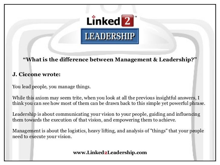 management and leadership compare and contrast Still confused on the difference between being a leader and a manager what's the difference between leadership and management article by contrast, a manager is someone.