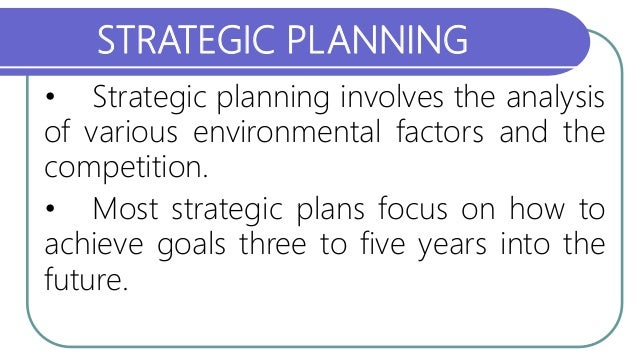 Strategic Planning Process: Importance and Implications