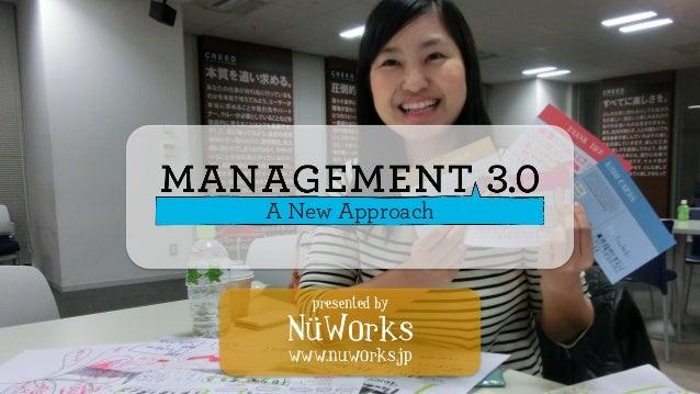 NüWorks www.nuworks.jp 1 presented by NüWorks www.nuworks.jp A New Approach
