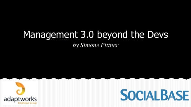 Management 3.0 beyond the Devs by Simone Pittner