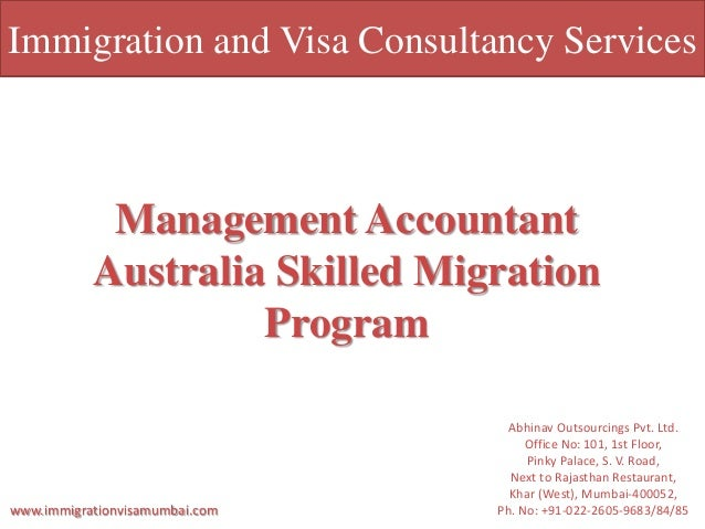Immigration and Visa Consultancy Services Management Accountant Australia Skilled Migration Program Abhinav Outsourcings P...