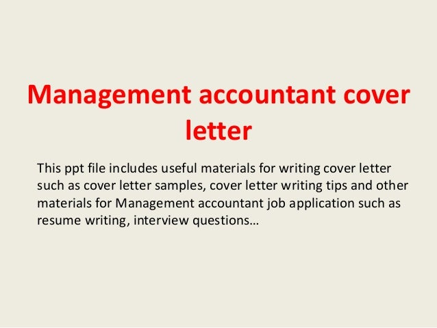 Management Accountant Cover Letter This Ppt File Includes Useful Materials  For Writing Cover Letter Such As ...