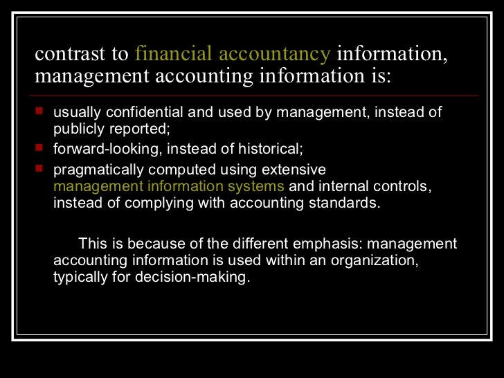 cima defines management accounting as the process of identification accounting essay Get the cost accounting assignment help by the expert cost  management accounting makes use of cost accounting as well as  cima defines.
