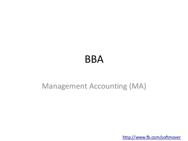 BBAManagement Accounting (MA)                    http://www.fb.com/softmover