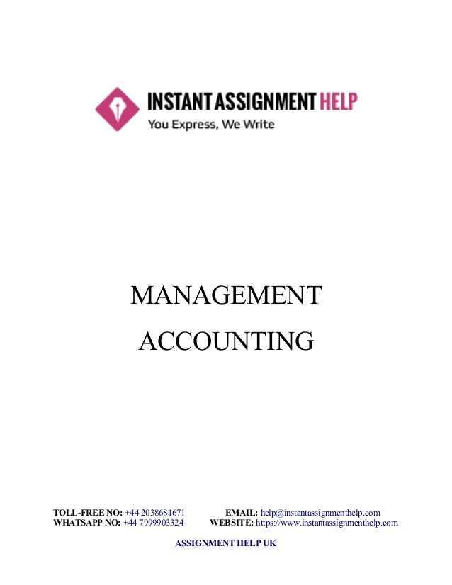 management accounting assignment sample instant assignment help management accounting toll no 44 2038681671 email help instantassignmenthelp