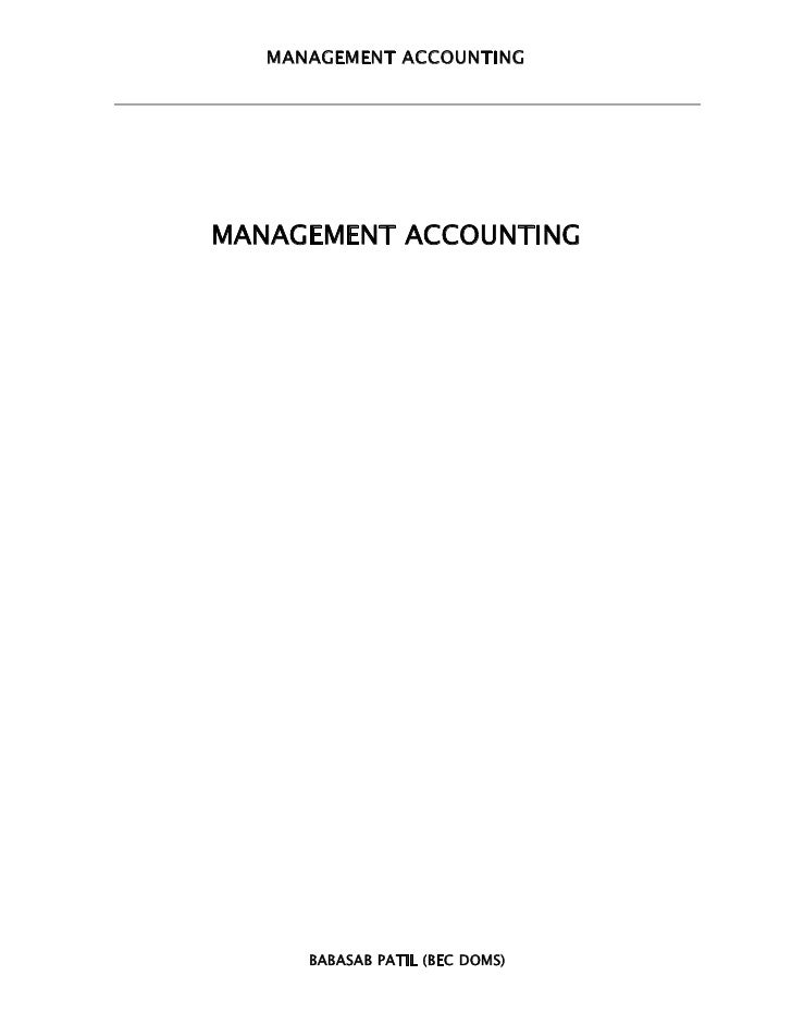 MANAGEMENT ACCOUNTINGMANAGEMENT ACCOUNTING      BABASAB PATIL (BEC DOMS)