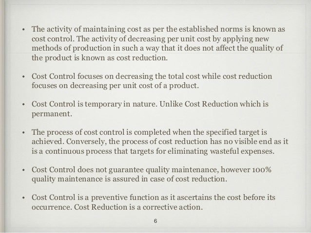 cost control and cost reduction Cost control is simply the prevention of waste within the cost control, reduction and estimation in cost control: meaning, tools, techniques and estimation of.