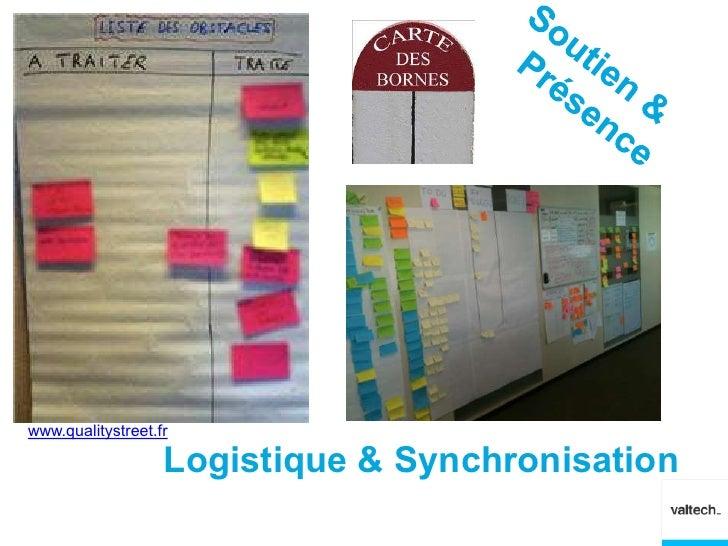 www.qualitystreet.fr                   Logistique & Synchronisation