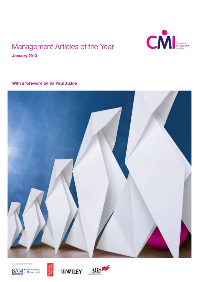Management Articles of the YearJanuary 2013With a foreword by Sir Paul JudgeIn association with