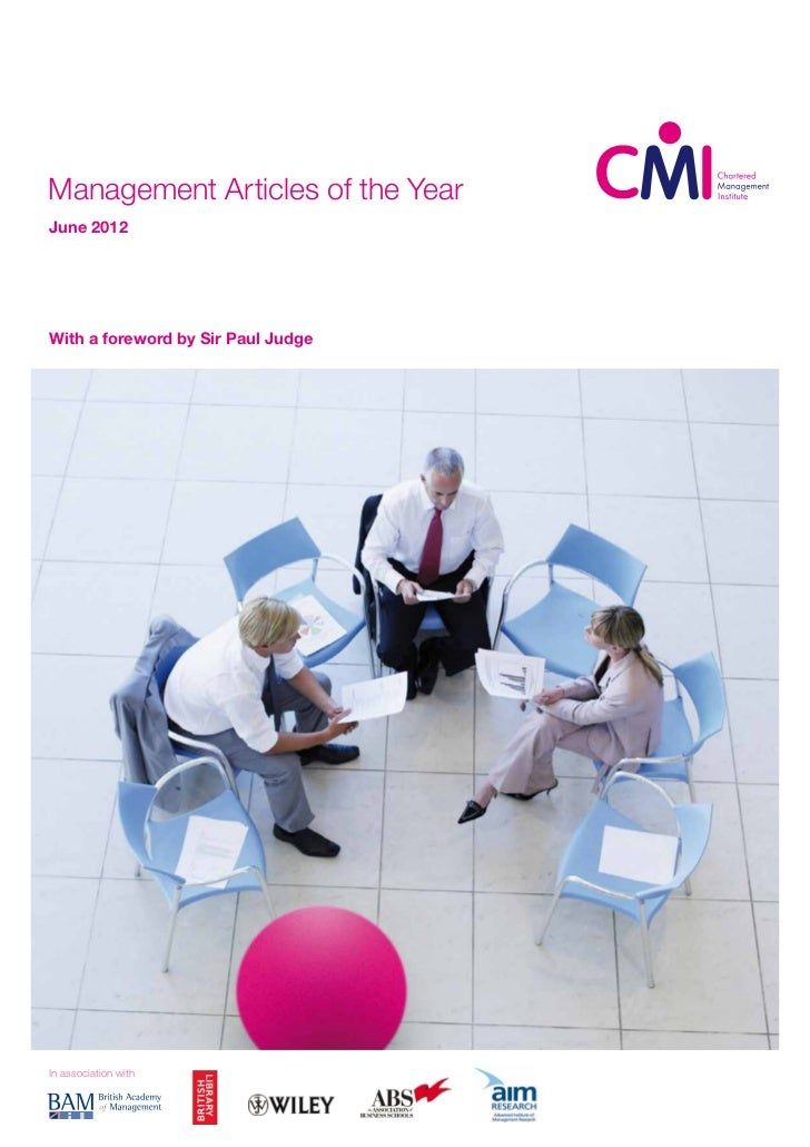 Management Articles of the YearJune 2012With a foreword by Sir Paul JudgeIn association with
