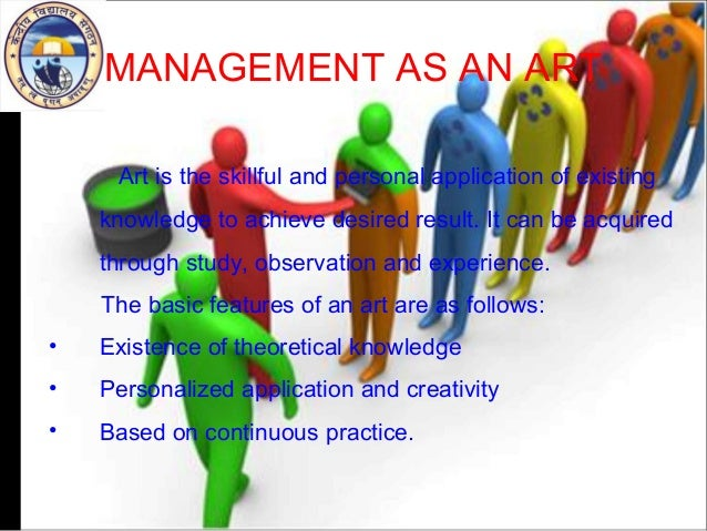 management is art, science and profession essay Bs degree annotated rationale essay  my goal is to complete a bachelor  degree in business, management, and  (social science), college reading and  composition (basic communication),  many of my general education courses  helped to create my liberal arts associate degree  professional expectations.
