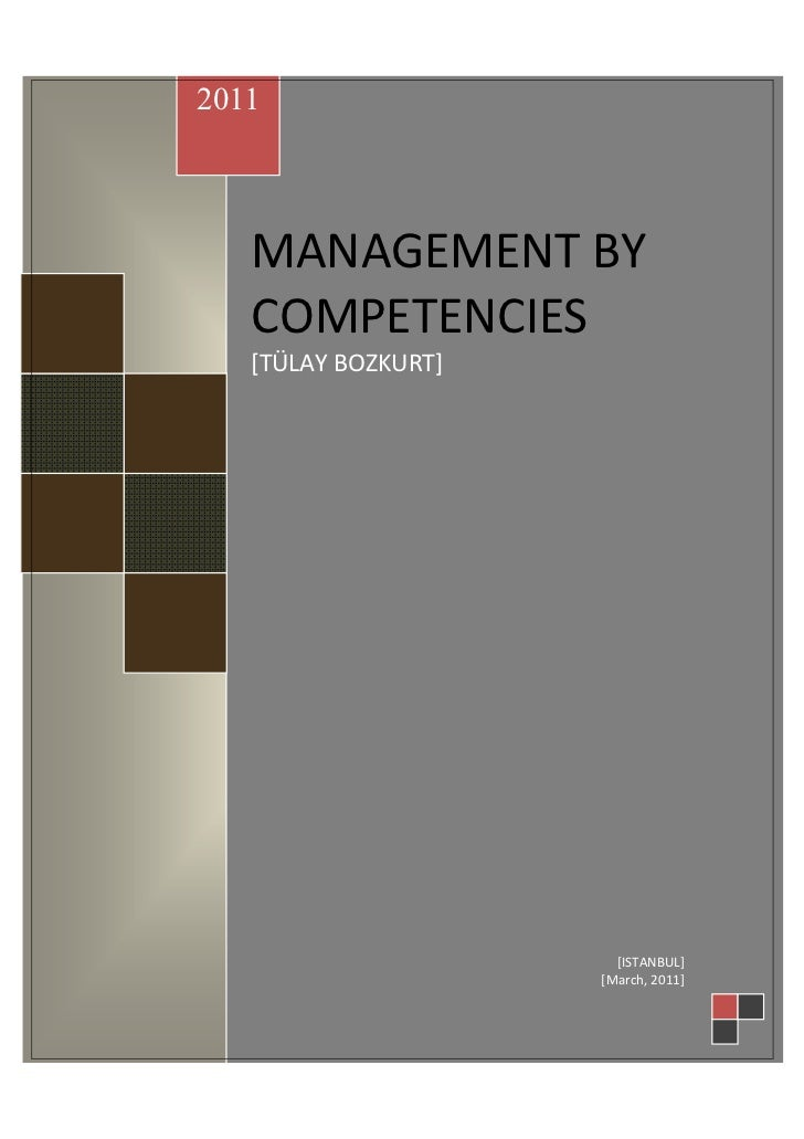 2011MANAGEMENT BYCOMPETENCIES   MANAGEMENT BY   COMPETENCIES              MANAGEMENT BY COMPETENCIES             [TÜLAY BO...