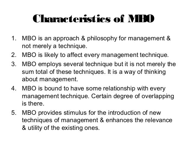 mbo is the motivating factor or controlling technique Management by objectives at its core is the process of mbo include: motivation – involving employees who can monitor and control.
