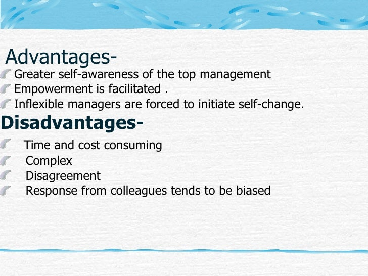 """advantages of management by objectives system Performance appraisal methods """"it is a systematic evaluation of an individual with respect to performance on the job and individual's potential for development"""" definition 2: formal system, reasons and measures of future performance."""