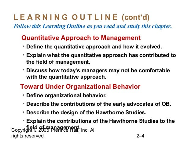 Copyright © 2005 Prentice Hall, Inc. All rights reserved. 2–4 L E A R N I N G O U T L I N E (cont'd) Follow this Learning ...