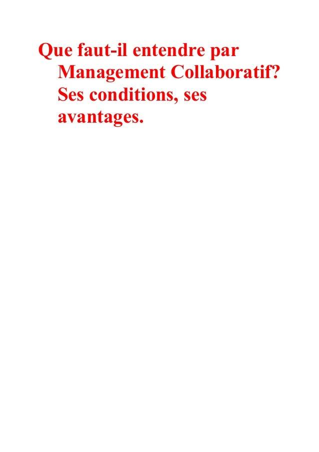 Que faut-il entendre par Management Collaboratif? Ses conditions, ses avantages.