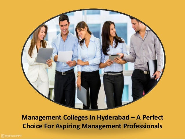 Management Colleges In Hyderabad – A Perfect Choice For Aspiring Management Professionals