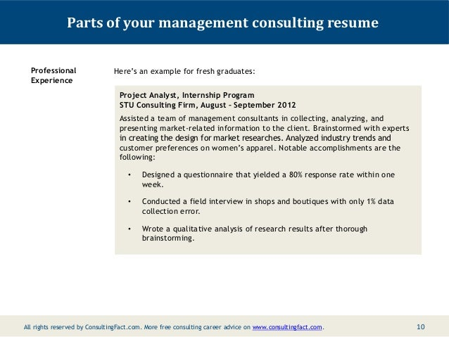 9; 10. Parts Of Your Management Consulting Resume Professional Experience  Hereu0027s An Example For Fresh ...