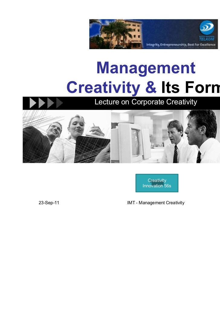 Management            Creativity & Its Form               Lecture on Corporate Creativity                                 ...