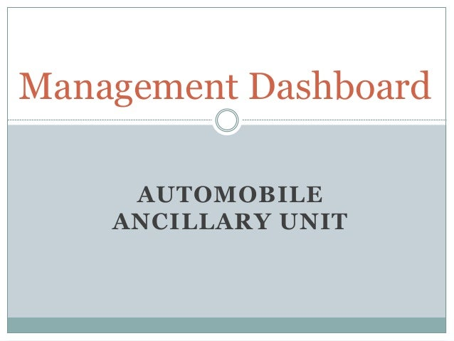 AUTOMOBILE ANCILLARY UNIT Management Dashboard