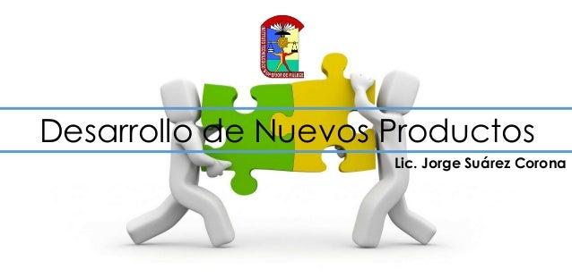 9a4411bd Desarrollo de Nuevos Productos Lic.