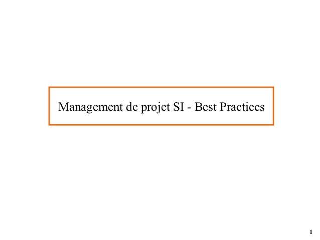1 Management de projet SI - Best Practices