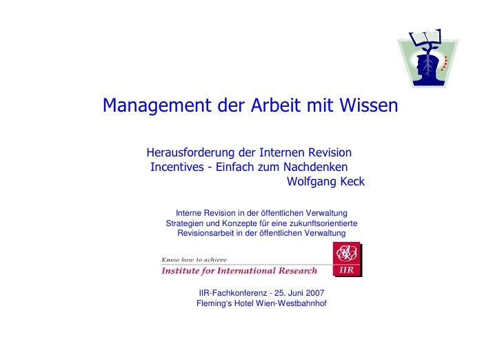 Management der Arbeit mit Wissen    Herausforderung der Internen Revision    Incentives - Einfach zum Nachdenken          ...