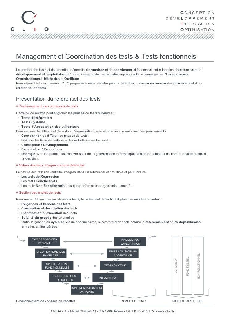 Management et Coordination des tests & Tests fonctionnelsLa gestion des tests et des recettes nécessite d'organiser et de ...