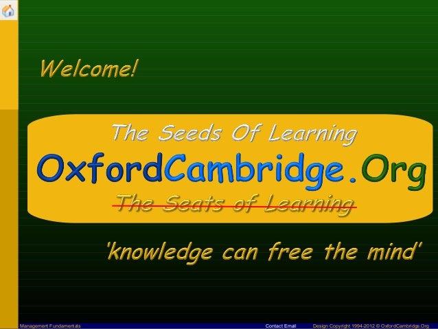 Management Fundamentals   Contact Email   Design Copyright 1994-2012 © OxfordCambridge.Org