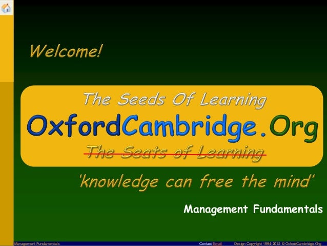 Management FundamentalsManagement Fundamentals     Contact Email   Design Copyright 1994-2012 © OxfordCambridge.Org