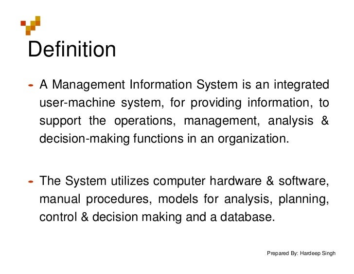 Management information system and users