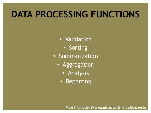 Data Processing System : Management information system data processing and functions