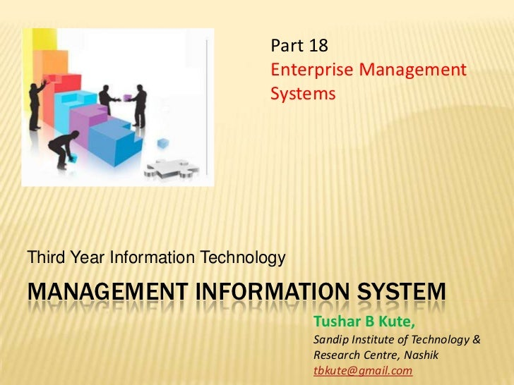 Management information system<br />Third Year Information Technology<br />Part 18 <br />Enterprise Management Systems<br /...
