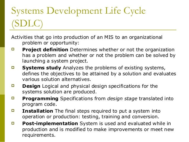 The key to systems development life cycle information technology essay